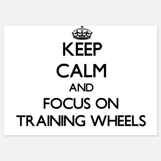 Keep Calm by focusing on Training Whee Invitations