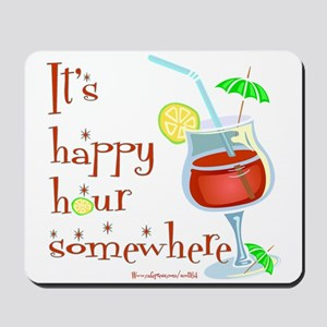 It's 5 O'Clock Somewhere Mousepad