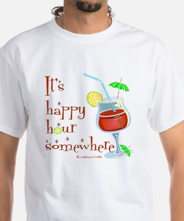 It's 5 O'Clock Somewhere White T-Shirt