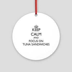 Keep Calm by focusing on Tuna San Ornament (Round)