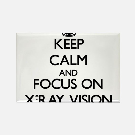 Keep Calm by focusing on X-Ray Vision Magnets