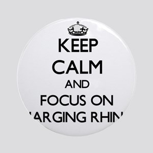 Keep Calm by focusing on Charging Ornament (Round)