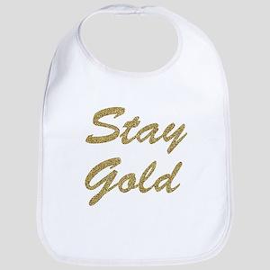 Stay Gold Bib