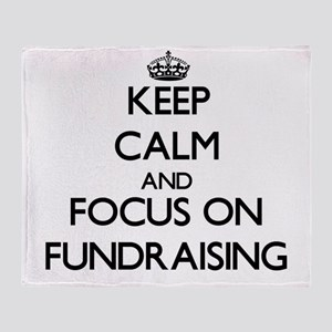 Keep Calm by focusing on Fundraising Throw Blanket