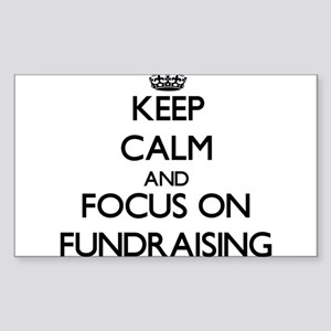 Keep Calm by focusing on Fundraising Sticker