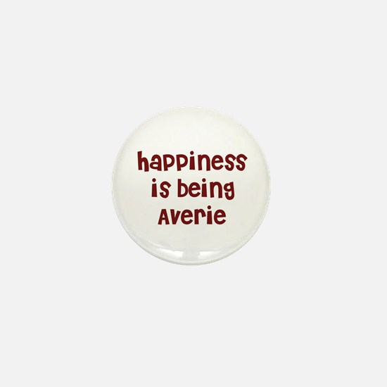 happiness is being Averie Mini Button