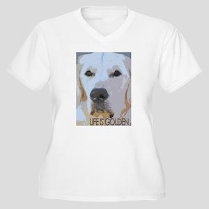 Life is Golden Plus Size T-Shirt