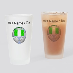 Custom Nigeria Soccer Ball Drinking Glass