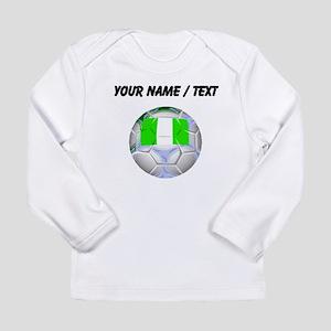 Custom Nigeria Soccer Ball Long Sleeve T-Shirt
