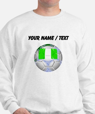 Custom Nigeria Soccer Ball Sweatshirt