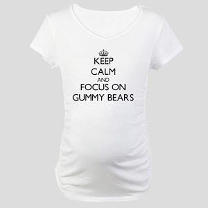 Keep Calm by focusing on Gummy B Maternity T-Shirt