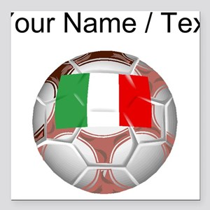 "Custom Italy Soccer Ball Square Car Magnet 3"" x 3"""