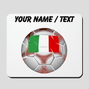 Custom Italy Soccer Ball Mousepad