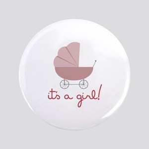 "Its A Girl 3.5"" Button"