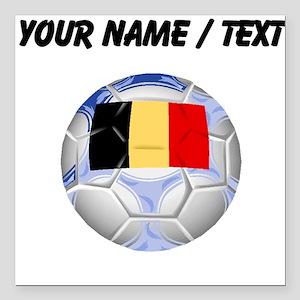 "Custom Belgium Soccer Ball Square Car Magnet 3"" x"