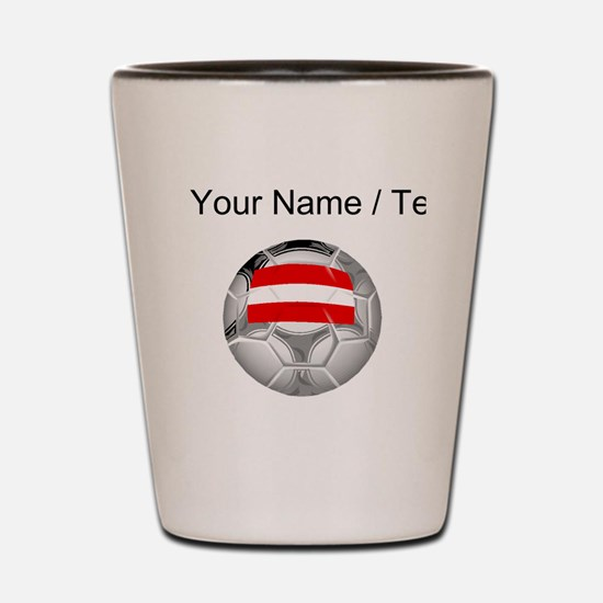 Custom Austria Soccer Ball Shot Glass