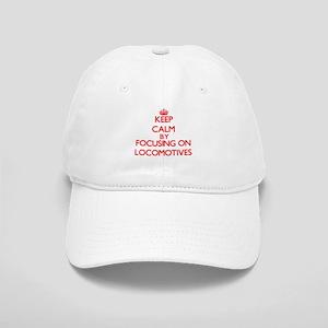 Keep Calm by focusing on Locomotives Cap