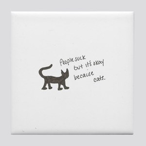 Because Cats Tile Coaster