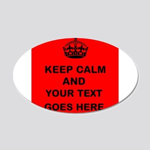 Keep calm and Your Text Wall Decal