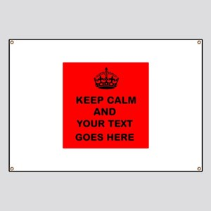 Keep calm and Your Text Banner