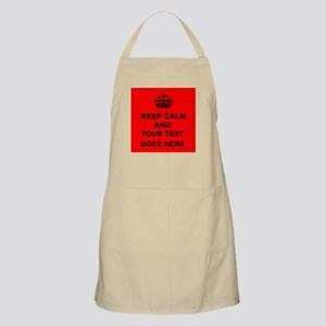 Keep calm and Your Text Apron