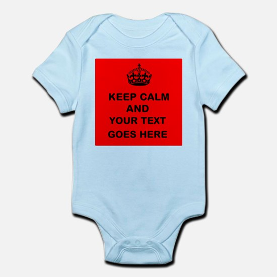 Keep calm and Your Text Body Suit