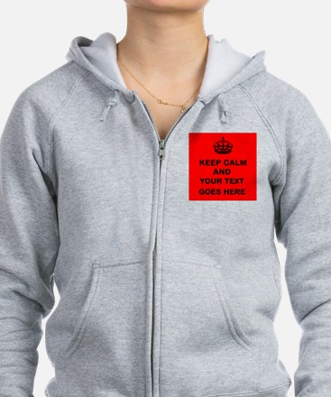 Keep calm and Your Text Zip Hoodie
