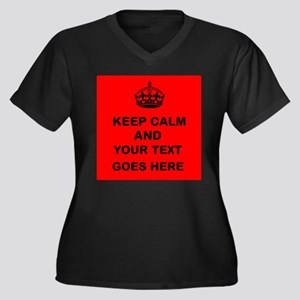 Keep calm and Your Text Plus Size T-Shirt