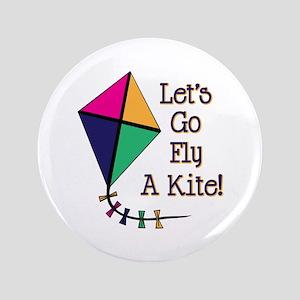 "Fly a Kite 3.5"" Button"
