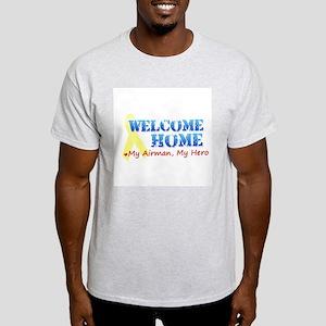 Welcome Home - My Airman Light T-Shirt