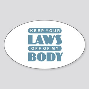 Laws Off My Body Sticker