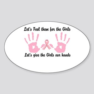 Breast Cancer is a Hands on Thing Sticker (Oval)