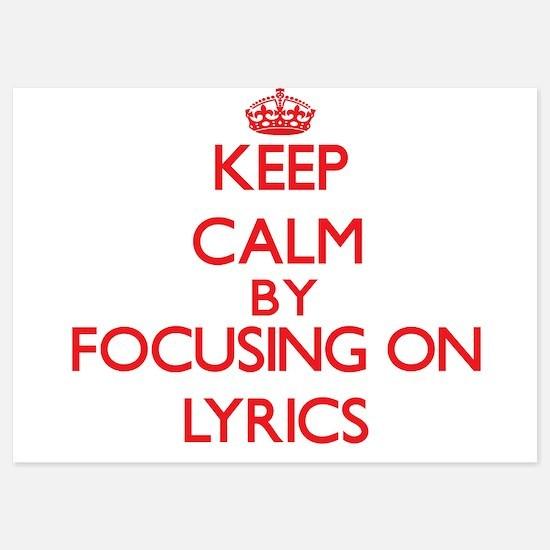 Keep Calm by focusing on Lyrics Invitations