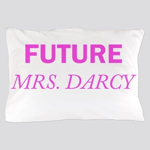 Future Mrs. Darcy Pillow Case