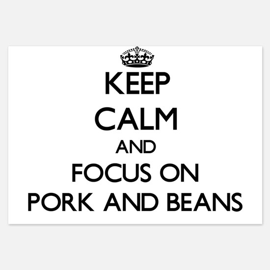 Keep Calm by focusing on Pork And Bean Invitations