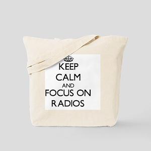 Keep Calm by focusing on Radios Tote Bag