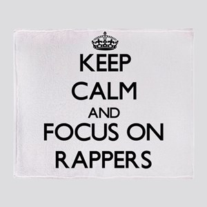 Keep Calm by focusing on Rappers Throw Blanket