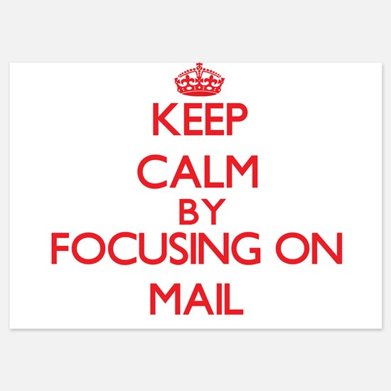 Keep Calm by focusing on Mail Invitations