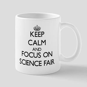 Keep Calm by focusing on Science Fair Mugs
