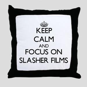Keep Calm by focusing on Slasher Film Throw Pillow