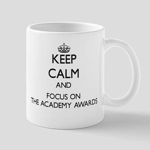 Keep Calm by focusing on The Academy Awards Mugs