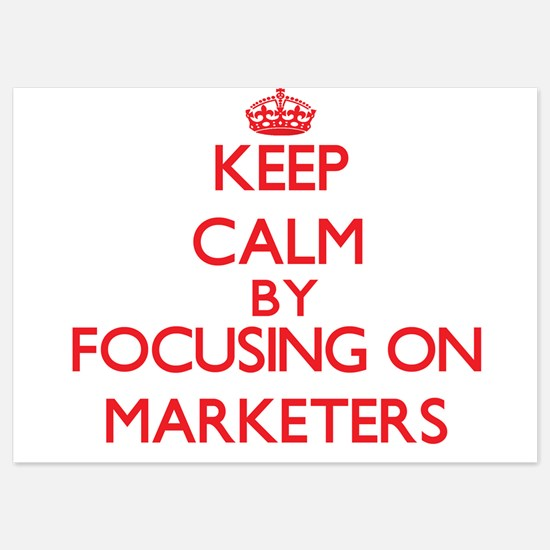 Keep Calm by focusing on Marketers Invitations