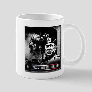 9-11 Was an inside job. Mug