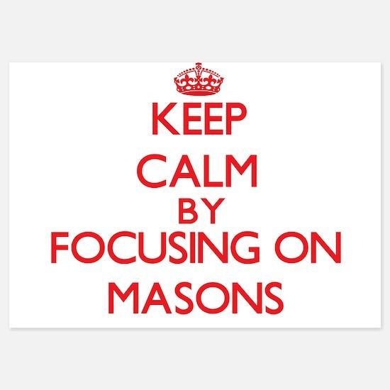Keep Calm by focusing on Masons Invitations