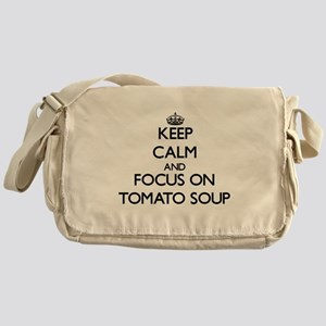 Keep Calm by focusing on Tomato Soup Messenger Bag