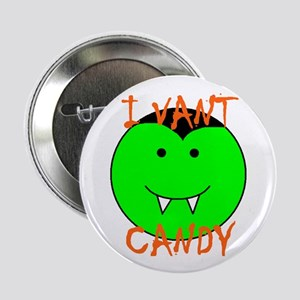 "I VANT CANDY (VAMPIRE) 2.25"" Button (10 pack)"