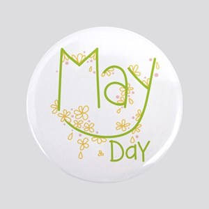 """May Day 3.5"""" Button"""