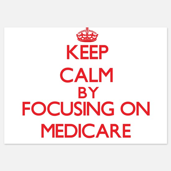 Keep Calm by focusing on Medicare Invitations