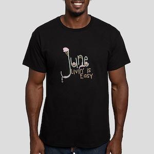 Livin' Is Easy T-Shirt