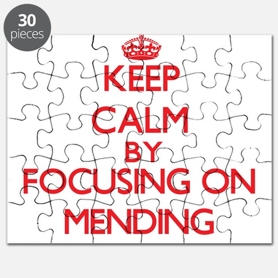 Keep Calm by focusing on Mending Puzzle